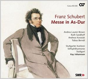 Franz Schubert (1797-1828) Messe D.678 Andrea Lauren Brown, Ruth Sandhoff, Andreas Karasiak, Stuttgarter Kantorei, Stiftsphilharmonie Stuttgart, Kay Johannsen