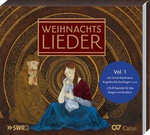 Weihnachtslieder Vol. 1 mit Jonas Kaufmann, Angelika Kirchschlager, Dorothee Mields, Ruth Sandhoff, Cornelius Hauptmann, Franz Vitzthum, SWR Vokalensemble, Calmus Ensemble u. v. a.